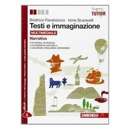 TESTI E IMMAGINAZIONE  NARRATIVA+POESIA