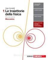 TRAIETTORIE DELLA FISICA (LE) 1 (LDM) - SECONDA EDIZIONE MECCANICA Vol. 1