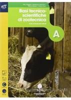PRODUZIOINI ANIMALI    LIBRO MISTO CON OPENBOOK A. BASI TECNICO SCIENTIFICHE DI ZOOTECNICA + EXTRAKI