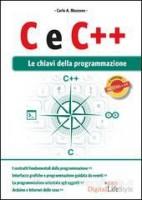 C E C ++ LE CHIAVI DELLA PROGRAMMAZIONE  Vol. U